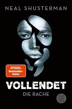 Die Rache / Vollendet Bd.3 (eBook, ePUB) - Shusterman, Neal
