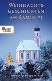 Weihnachtsgeschichten am Kamin 29 (eBook, ePUB)