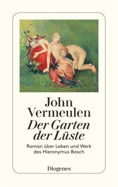 Der Garten der Lüste (eBook, ePUB) - Vermeulen, John