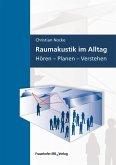 Raumakustik im Alltag. (eBook, PDF)
