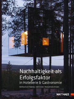 Nachhaltigkeit als Erfolgsfaktor in Hotellerie ...
