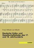 Deutsche Volks- und Gesellschaftslieder des 17. und 18. Jahrhunderts
