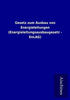 9783958007338 - ohne Autor: Gesetz zum Ausbau von Energieleitungen (Energieleitungsausbaugesetz - EnLAG) - 書