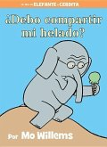 ¿debo Compartir Mi Helado? (Spanish Edition)