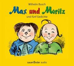 Max und Moritz, 1 Audio-CD - Busch, Wilhelm