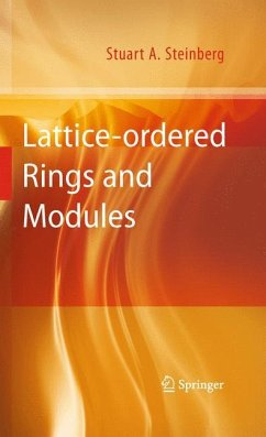 Lattice-ordered Rings and Modules - Steinberg, Stuart A.