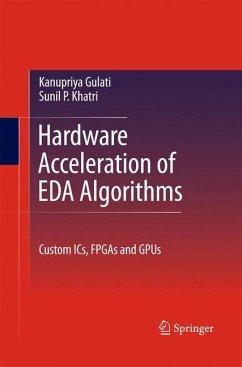 Hardware Acceleration of EDA Algorithms