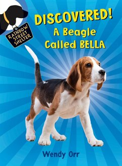 Discovered! a Beagle Called Bella - Orr, Wendy