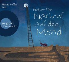 Nachruf auf den Mond, 6 Audio-CDs - Filer, Nathan