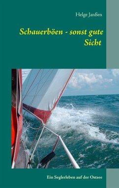 Schauerböen - sonst gute Sicht (eBook, ePUB)