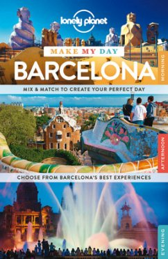 Lonely Planet Make My Day Barcelona - St. Louis, Regis; Symington, Andy; Davies, Sally