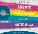 Vier Werte, die Eltern und Jugendliche durch die Pubertät tragen, 2 Audio-CDs