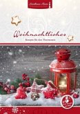 Weihnachtliches aus dem Thermomix®