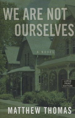 We Are Not Ourselves - Thomas, Matthew