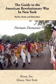 The Guide to the American Revolutionary War in New York