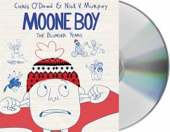 Moone Boy: The Blunder Years - O'Dowd, Chris; Murphy, Nick V.
