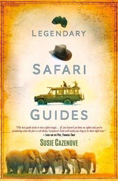 Legendary Safari Guides - Cazenove, Susie