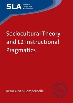 Sociocultural Theory and L2 Instructional Pragmatics - Compernolle, Remi A. van