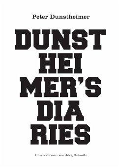 Dunstheimers Diaries