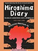 Hiroshima Diary: The Journal of a Japanese Physician, August 6-September 30, 1945