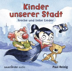 Kinder unserer Stadt, 1 Audio-CD - Reinig, Paul
