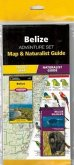 Belize Adventure Set: Map & Naturalist Guide [With Charts]