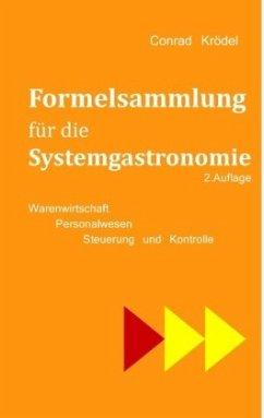 Formelsammlung für die Systemgastronomie - Krödel, Conrad