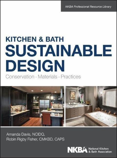 Kitchen and bath sustainable design conservation for Sustainable interior design products