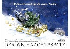 Der Weihnachtsspatz, m. 2 Audio-CDs - Schuh, Karin; Richter, Iso
