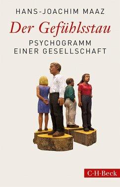 Der Gefühlsstau - Maaz, Hans-Joachim