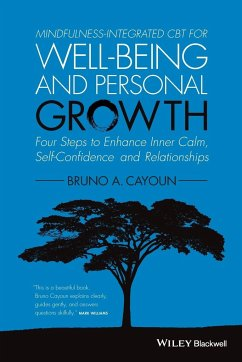 Mindfulness-integrated CBT for Well-being and Personal Growth - Cayoun, Bruno A.
