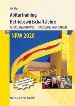 Abiturtraining 2020. Nordrhein-Westfalen - Winkler, Vera