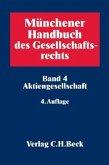 Münchener Handbuch des Gesellschaftsrechts 04: Aktiengesellschaft
