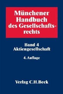 Münchener Handbuch des Gesellschaftsrechts 04: ...