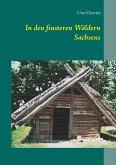 In den finsteren Wäldern Sachsens (eBook, ePUB)