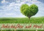 Botschaften mit Herz! (Tischkalender immerwährend DIN A5 quer)