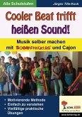 Cooler Beat trifft heißen Sound! (eBook, ePUB)