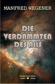 Die Verdammten des Alls (Science Fiction Roman) (eBook, ePUB)
