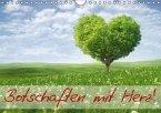 Botschaften mit Herz! (Wandkalender immerwährend DIN A4 quer)