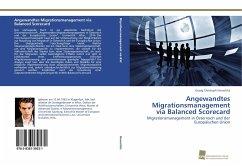 Angewandtes Migrationsmanagement via Balanced Scorecard