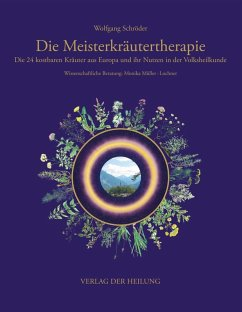Die Meisterkräutertherapie (eBook, PDF) - Schröder, Wolfgang