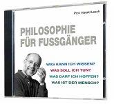 Philosophie für Fußgänger (1 Audio-CD, Länge: ca. 52 Min.), Audio-CD