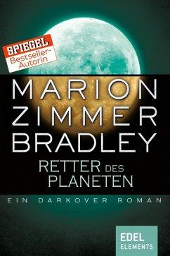 Retter des Planeten (eBook, ePUB) - Bradley, Marion Zimmer