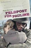 Feldpost für Pauline (Mängelexemplar)