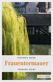 Frauentormauer (eBook, ePUB)