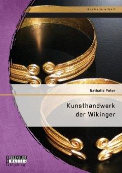 Kunsthandwerk der Wikinger - Peter, Nathalie