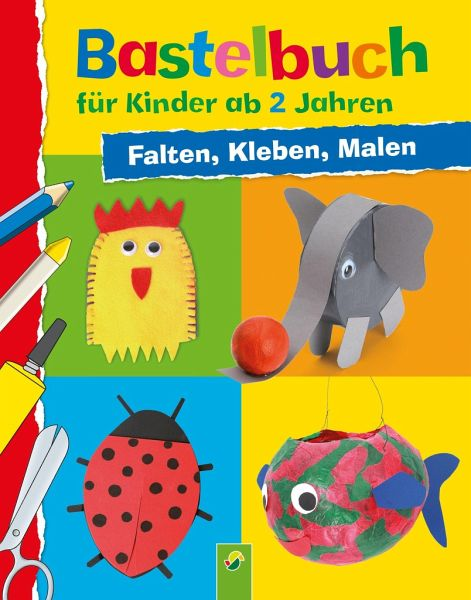 bastelbuch f r kinder ab 2 jahren von elisabeth holzapfel buch. Black Bedroom Furniture Sets. Home Design Ideas
