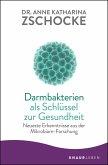 Darmbakterien als Schlüssel zur Gesundheit (eBook, ePUB)