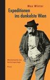 Expeditionen ins dunkelste Wien (eBook, ePUB)