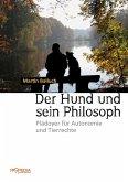 Der Hund und sein Philosoph (eBook, ePUB)